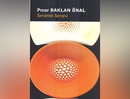 Pınar Baklan Önal Seramik Sergisi