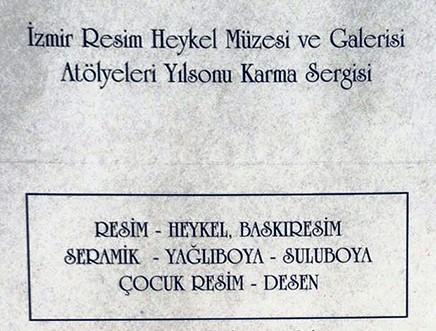 İzmir Resim Heykel Müzesi ve Galerisi Atölyeleri Yılsonu Karma Sergisi