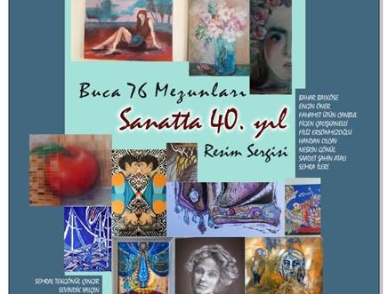 Buca 76 Mezunları Sanatta 40. Yıl Resim Sergisi