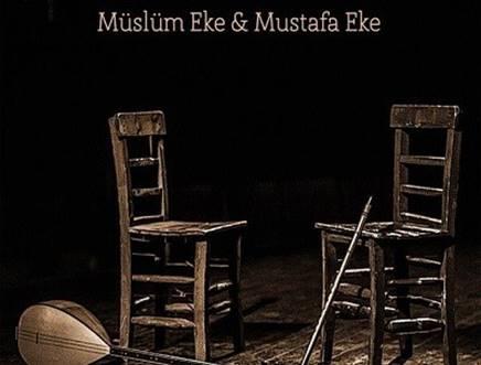 Bir Tel Bir Nefes Müslüm Eke - Mustafa Eke